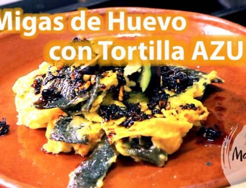 Migas de Huevo con Tortilla Azul con Lalo Plascencia